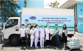 Công ty Cổ phần Sữa Việt Nam (Vinamilk): Tiếp sức cho đội ngũ y tế trên tuyến đầu chống dịch