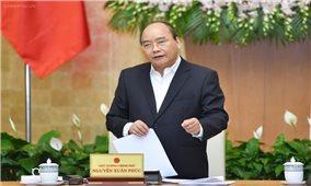 """Thủ tướng Chính phủ Nguyễn Xuân Phúc: """"Bên cạnh chất lượng tăng trưởng, cần xử lý các vấn đề bất cập của xã hội"""""""
