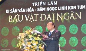 Thủ tướng kỳ vọng sâm Ngọc Linh sẽ làm nên dấu ấn lịch sử mới