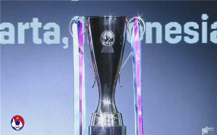 Bốc thăm chia bảng vòng chung kết AFF Suzuki Cup 2018