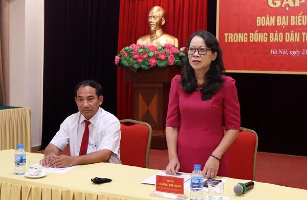 Thứ trưởng, Phó Chủ nhiệm UBDT Hoàng Thị Hạnh tới dự và chủ trì buổi gặp mặt.