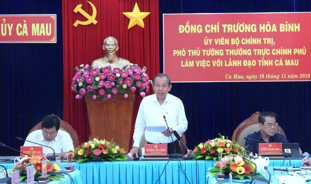 Phó Thủ tướng Thường trực Chính phủ Trương Hòa Bình phát biểu tại buổi làm việc với lãnh đạo tỉnh Cà Mau