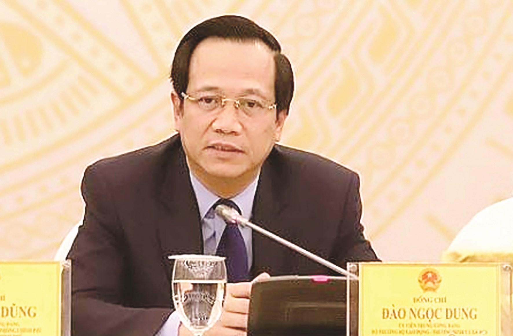 Bộ trưởng Bộ LĐTB&XH Đào Ngọc Dung.