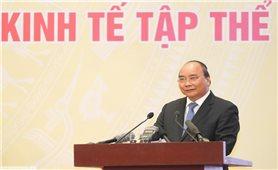 Thủ tướng: Không hợp tác thì làm sao chống chọi được trong kinh tế thị trường
