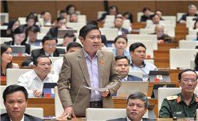 """Kỳ họp thứ 10, Quốc hội khóa XIV: Vấn đề quốc kế, dân sinh """"nóng"""" nghị trường"""