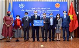 Việt Nam đóng góp 50 nghìn USD vào Quỹ ứng phó với Covid-19 của WHO