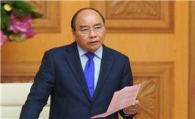 Thủ tướng: Đề cao cảnh giác, nêu cao trách nhiệm chống dịch nCoV