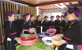 Gìn giữ nét đặc sắc trong ẩm thực của người Tày ở Bắc Hà (Lào Cai): Biến di sản thành tài sản