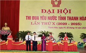 Đại hội Thi đua yêu nước tỉnh Thanh Hóa lần thứ X
