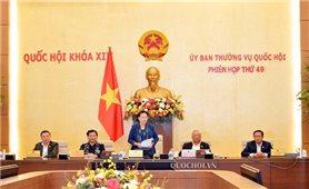Ủy ban Thường vụ Quốc hội bế mạc Phiên họp thứ 49