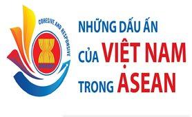 Những dấu ấn của Việt Nam trong ASEAN