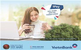 Cấp, đổi PIN dễ dàng trên VietinBankiPay Mobile