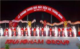 Ninh Thuận: Khánh thành Nhà máy điện gió lớn nhất Việt Nam