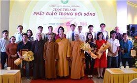 Trao giải và khai mạc triển lãm cuộc thi ảnh ''Phật giáo trong đời sống''