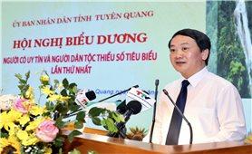 """Những đóng góp của Người có uy tín, người DTTS tiêu biểu tỉnh Tuyên Quang là rất to lớn, thể hiện rõ """"Ý Đảng lòng dân"""""""