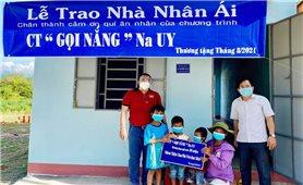 Phú Yên: Bàn giao nhà Nhân ái cho hộ đồng bào dân tộc thiểu số nghèo
