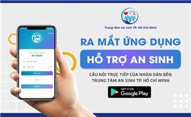 TP Hồ Chí Minh: Ra mắt ứng dụng giúp người dân nhận túi an sinh, tiền hỗ trợ