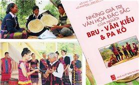 Lan tỏa các giá trị văn hóa đặc sắc của người Bru Vân Kiều và Pa Kô
