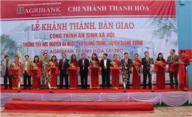Agribank Thanh Hóa: Hoạt động luôn hướng về cộng đồng