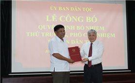 Ủy ban Dân tộc: Công bố Quyết định bổ nhiệm Thứ trưởng, Phó Chủ nhiệm