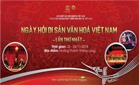 Ngày hội di sản văn hoá Việt Nam sẽ tổ chức tại Hoàng Thành Thăng Long
