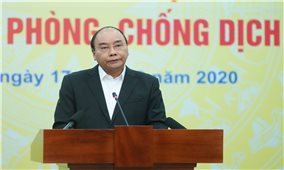 Thủ tướng kêu gọi tinh thần 'tương thân tương ái' trong phòng, chống dịch COVID-19