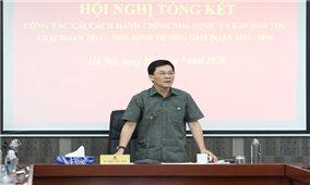 Ủy ban Dân tộc: Tổng kết công tác cải cách hành chính Nhà nước giai đoạn 2011-2020