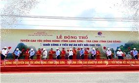 Lễ động thổ tuyến đường cao tốc Đồng Đăng (Lạng Sơn) - Trà Lĩnh (Cao Bằng)