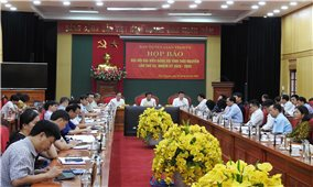 Họp báo Đại hội Đại biểu Đảng bộ tỉnh Thái Nguyên lần thứ XX, nhiệm kỳ 2020- 2025