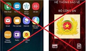"""Cảnh báo người dùng điện thoại về phần mềm ứng dụng giả mạo """"Bộ Công an"""""""