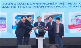 Thúc đẩy doanh nghiệp Việt Nam tham gia các mạng phân phối nước ngoài