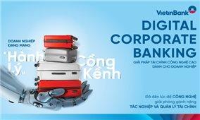 VietinBank thể hiện tốt vai trò ngân hàng trụ cột, chủ lực của đất nước