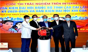Lào Cai: Khai trương phần mềm cuộc thi trắc nghiệm trên mạng internet về Văn kiện Đại hội Đảng