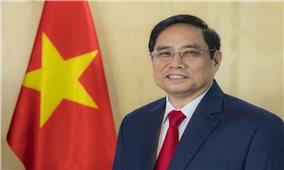 Chuyến công tác nước ngoài đầu tiên của Thủ tướng Phạm Minh Chính khẳng định ưu tiên của Việt Nam