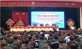 """Hội thảo khoa học: """"Hướng Đông Nam trên địa bàn tỉnh Đồng Nai trong Chiến dịch Hồ Chí Minh lịch sử"""""""