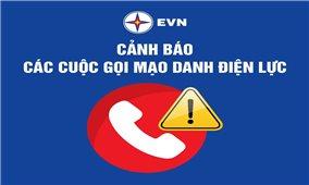 EVN cảnh báo mạo danh công ty điện lực lừa đảo khách hàng