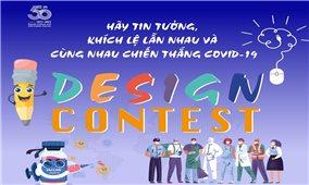 """Phát động cuộc thi thiết kế """"Hãy tin tưởng, khích lệ lẫn nhau và cùng nhau chiến thắng COVID-19"""""""