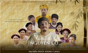 """Phim tài liệu """"Đại thi hào Nguyễn Du"""" sẽ ra mắt khán giả trong tháng 7/2021"""