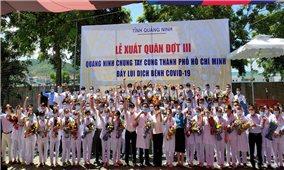 Quảng Ninh: Ra quân hỗ trợ TP. Hồ Chí Minh chống dịch Covid-19