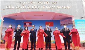 Khai trương cặp Cửa khẩu quốc tế Nam Giang - Đắc Tà Oọc