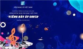 Ngày Âm nhạc Việt Nam lần thứ XII: Âm nhạc trên tuyến đầu chống dịch COVID-19
