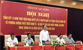 Cao Bằng: Tổng kết 15 năm thực hiện Nghị quyết số 37-NQ/TW của Bộ Chính trị