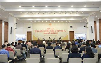 Họp báo thông tin về Kỳ họp thứ 10, Quốc hội khóa XIV