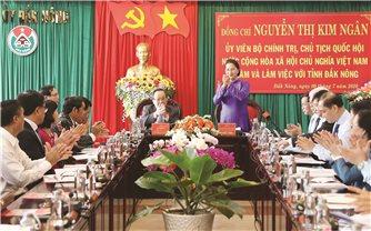 Chủ tịch Quốc hội Nguyễn Thị Kim Ngân: Đăk Nông phải hết sức quan tâm thực hiện thật tốt chính sách tôn giáo, dân tộc