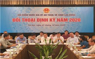 """Hội đồng Quốc gia về an toàn, vệ sinh lao động tổ chức """"Đối thoại định kỳ năm 2020"""""""