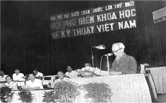 Nhân Ngày Khoa học và Công nghệ 18/5: Chủ tịch Hồ Chí Minh luôn coi khoa học công nghệ là nguồn lực mạnh mẽ của cách mạng
