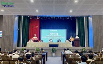 Ủy ban Dân tộc: Sơ kết công tác 6 tháng đầu năm, triển khai nhiệm vụ 6 tháng cuối năm 2021