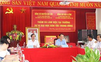 Bộ trưởng, Chủ nhiệm Hầu A Lềnh thăm và làm việc tại Trường Dự bị Đại học Dân tộc Trung ương