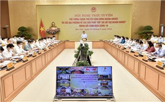 Thủ tướng chủ trì Hội nghị trực tuyến về các giải pháp tiếp tục hỗ trợ doanh nghiệp