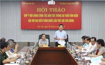 Hội thảo góp ý nội dung công tác dân tộc trong Dự thảo văn kiện Đại hội Đại biểu toàn quốc lần thứ XIII của Đảng